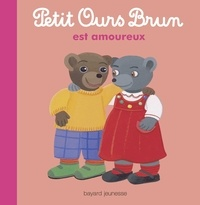 Danièle Bour et Marie Aubinais - Petit Ours Brun est amoureux.