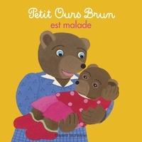 Marie Aubinais - Petit Ours Brun est malade.