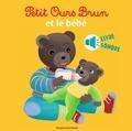 Marie Aubinais et Céline Bour-Chollet - Petit Ours Brun et le bébé.