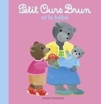 Céline Bour-Chollet et Marie Aubinais - Petit Ours Brun et le bébé.