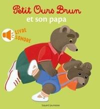 Marie Aubinais - Petit Ours brun et son papa.