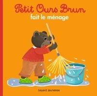 Petit Ours Brun fait le ménage - Marie Aubinais |