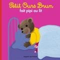 Marie Aubinais - Petit Ours Brun fait pipi au lit.