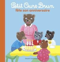 Danièle Bour et Marie Aubinais - Petit Ours Brun fête son anniversaire.