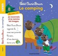 Marie Aubinais et Martin Bour - Petit Ours Brun  : Le camping.