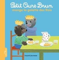 Marie Aubinais et Danièle Bour - Petit Ours Brun mange la galette des rois.