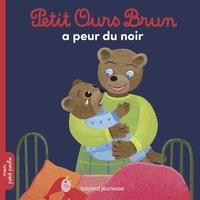 Marie Aubinais et Céline Bour-Chollet - Petit Ours Brun  : Petit Ours Brun a peur du noir.