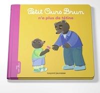Marie Aubinais et Laura Bour - Petit Ours Brun  : Petit Ours Brun n'a plus de tétine.