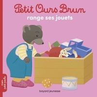 Marie Aubinais et Danièle Bour - Petit Ours Brun range ses jouets.
