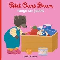 Marie Aubinais - Petit Ours Brun range ses jouets.
