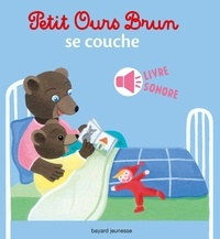 Marie Aubinais - Petit Ours brun se couche.