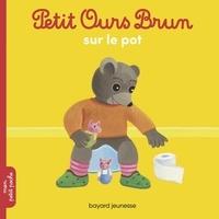 Marie Aubinais et Danièle Bour - Petit Ours Brun sur le pot.