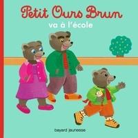 Marie Aubinais - Petit Ours Brun va à l'école.