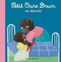 Danièle Bour et Marie Aubinais - Petit Ours Brun va dormir.