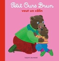 Danièle Bour et Marie Aubinais - Petit Ours Brun veut un câlin.