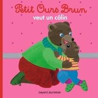 Marie Aubinais et Hélène Serre de Talhouet - Petit Ours Brun veut un câlin.