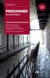 Marie-Aude Beernaert - Le guide du prisonnier en Belgique.