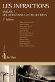 Marie-Aude Beernaert et Frédéric Lugentz - Les infractions - Volume 1, les infractions contre les biens.