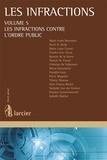 Marie-Aude Beernaert et Henri Bosly - Les infractions - Volume 5, Les infractions contre l'ordre public.