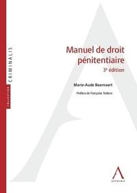 Marie-Aude Beernaert - Manuel de droit pénitentiaire.
