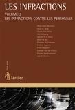 Marie-Aude Beernart - Les infractions - Volume 2, Les infractions contre les personnes.