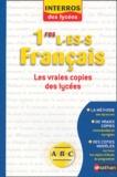 Marie-Aude de Langenhagen et Anne Cassou-Noguès - Français 1e L-ES-S - Les vraies copies des lycées.