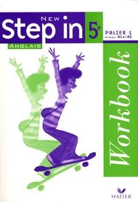Marie-Aude Ligozat et Aliki Diaz-Kostakis - Anglais 5e Palier 1 Niveau A1+/A2 New Step in - Workbook.