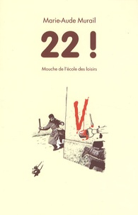 Marie-Aude Murail et Yvan Pommaux - 22 !.