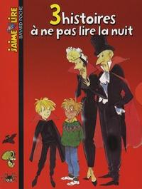 Marie-Aude Murail et Gilles-Marie Baur - 3 Histoires à ne pas lire la nuit - Coffret en 3 volumes : C'est dur d'être un vampire ; Graine de monstre ; La vieille dame et le fantôme.