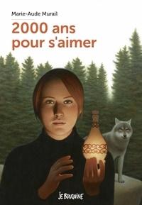 Marie-Aude Murail - Deux mille ans pour s'aimer.