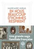 Marie-Aude Murail - En nous beaucoup d'hommes respirent.