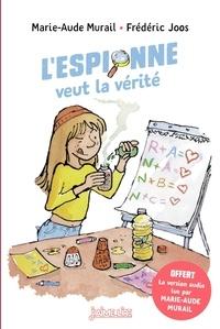 L'espionne veut la vérité - Marie-Aude Murail pdf epub