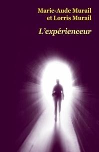 Marie-Aude Murail et Lorris Murail - L'expérienceur.