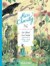 Marie-Aude Murail et Loïc Clément - Miss Charity Tome 1 : L'enfance de l'art.