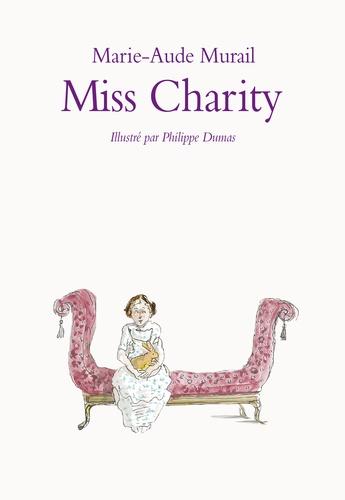 Marie-Aude Murail - Miss Charity.