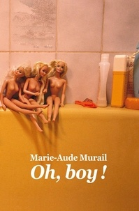 Marie-Aude Murail - Oh boy !.