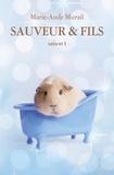 Marie-Aude Murail - Sauveur & Fils Saison 1 : .