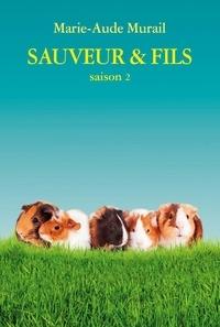 Marie-Aude Murail - Sauveur & Fils Saison 2 : .