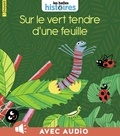 Marie-Avril Haïm - Sur le vert tendre d'une feuille.