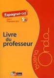 Marie Balayer Garcia - Espagnol 5e A1 LV2 Buena Onda - Livre du professeur.