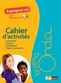 Marie Balayer Garcia - Espagnol LV2 4e Cycle 4 Buena onda - Cahier d'activités.