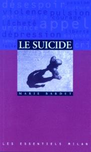 Marie Bardet - Le suicide.