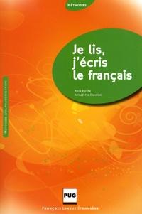 Marie Barthe et Bernadette Chovelon - Je lis, j'écris le français - Méthode d'alphabétisation pour adultes.