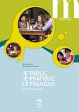 Marie Barthe et Bernadette Chovelon - Je parle, je pratique le français - Cahier d'autonomie.