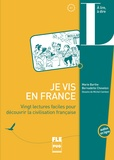 Marie Barthe et Bernadette Chovelon - Je vis en France - Vingt lectures faciles pour découvrir la cicilisation française.