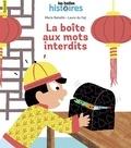 Marie Bataille - La boîte aux mots interdits.