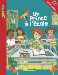 Marie Bataille - Un prince à l'école.