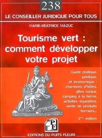 Tourisme vert : comment développer votre projet - Marie-Béatrice Mazuc pdf epub