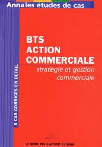 Era-circus.be Annales stratégie et gestion commerciale BTS Action commerciale - Etudes de cas Image