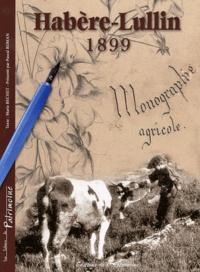 Marie Béchet et Pascal Roman - Habère-Lullin 1899 - Monographie agricole.